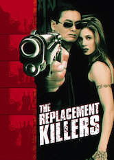 Search netflix The Replacement Killers